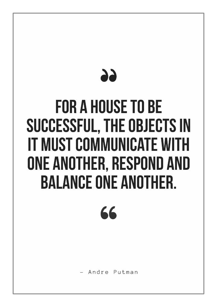 home decor quote by andre putman