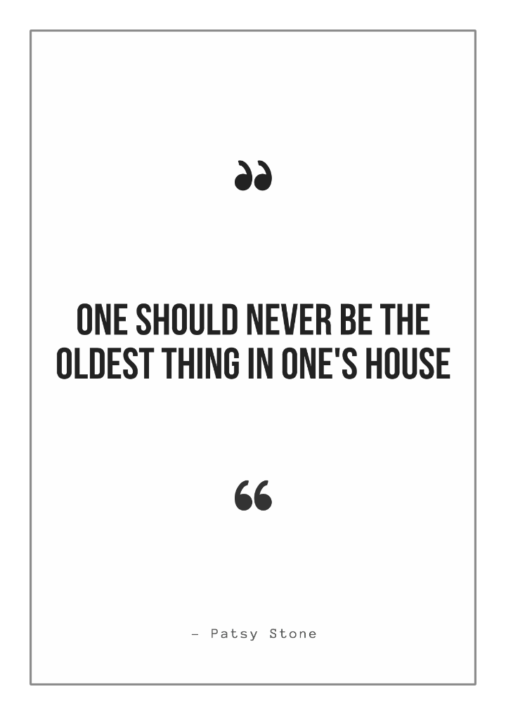 home decor quote by patsy stone