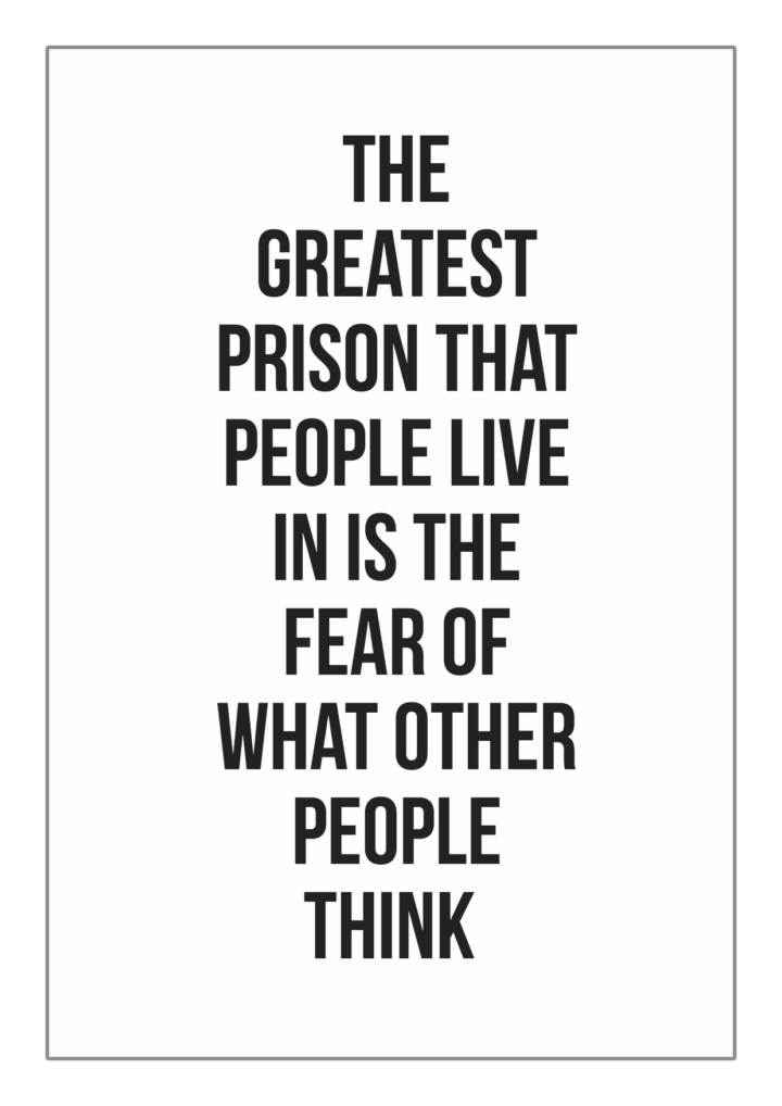the fear of what people think